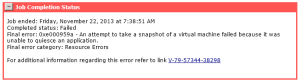 An error occurred while quiescing the virtual machine. See the virtual machine's event log for details.